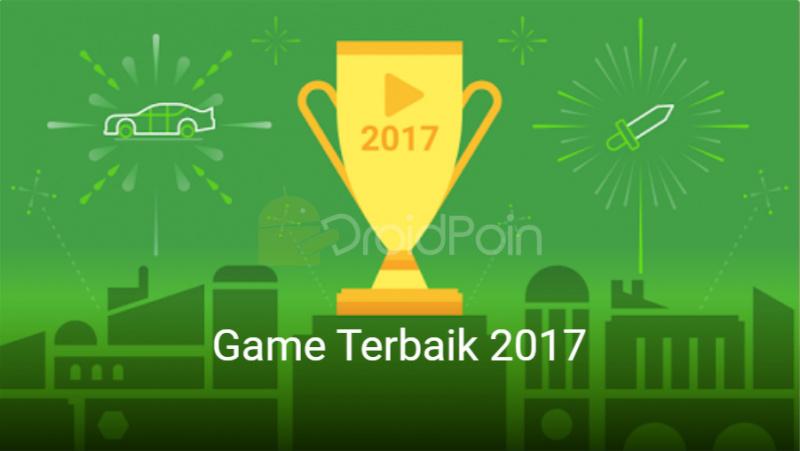 Inilah Games Terbaik di Play Store Android Tahun 2017!